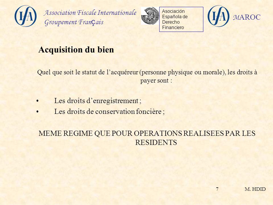 MEME REGIME QUE POUR OPERATIONS REALISEES PAR LES RESIDENTS