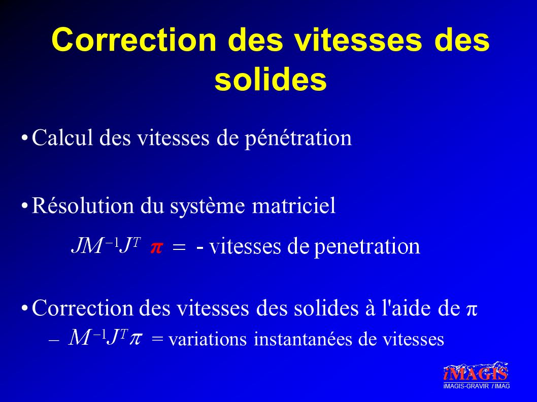 Correction des vitesses des solides