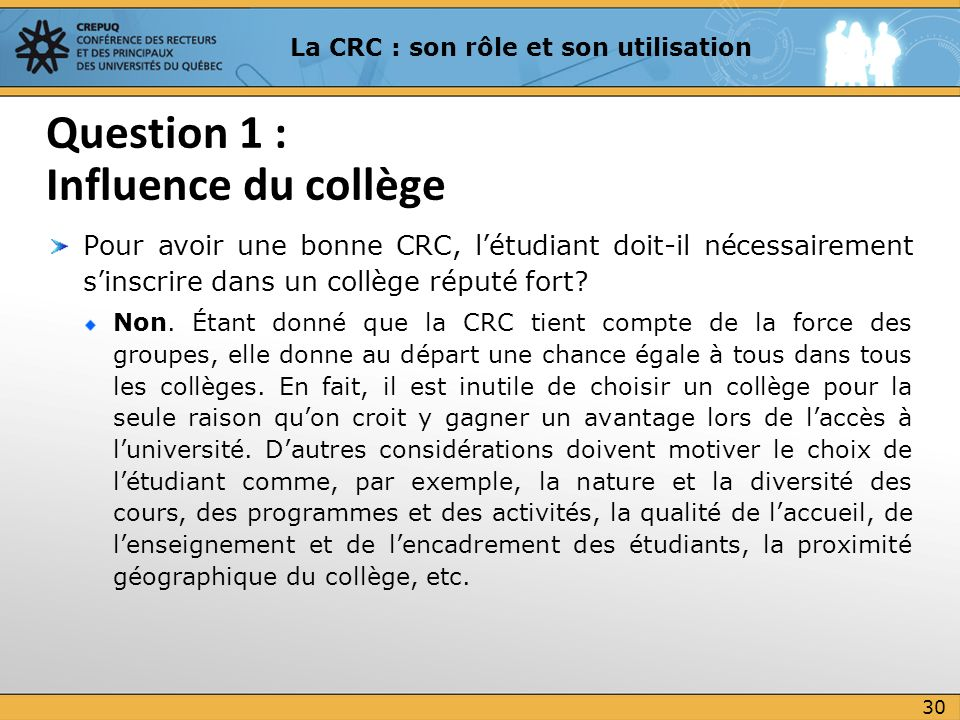 Question 1 : Influence du collège