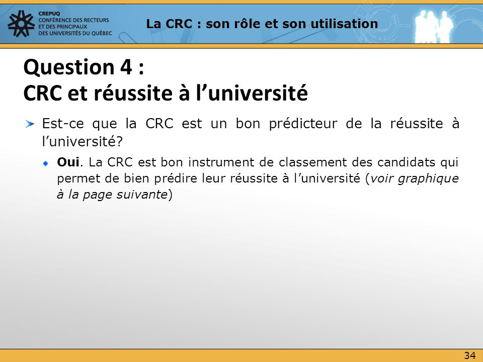 Question 4 : CRC et réussite à l'université