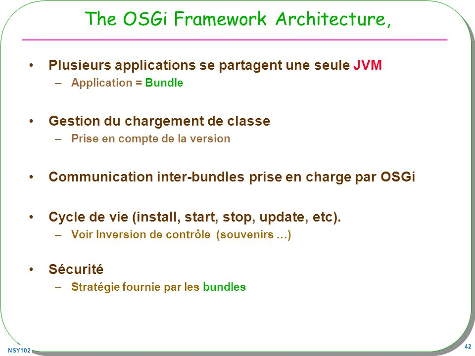 The OSGi Framework Architecture,