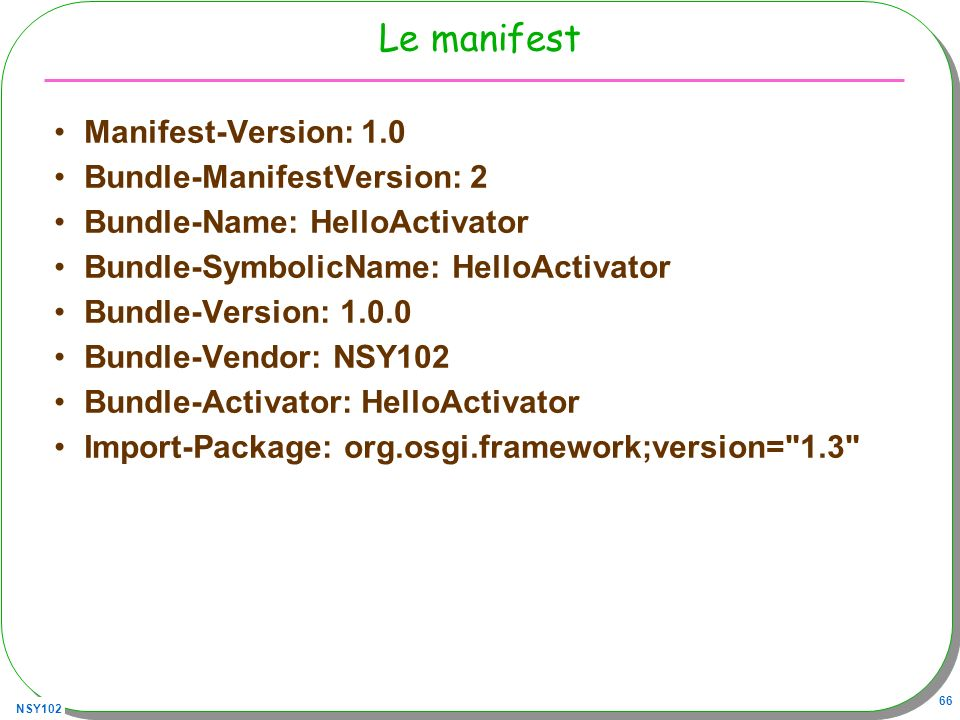 Le manifest Manifest-Version: 1.0 Bundle-ManifestVersion: 2