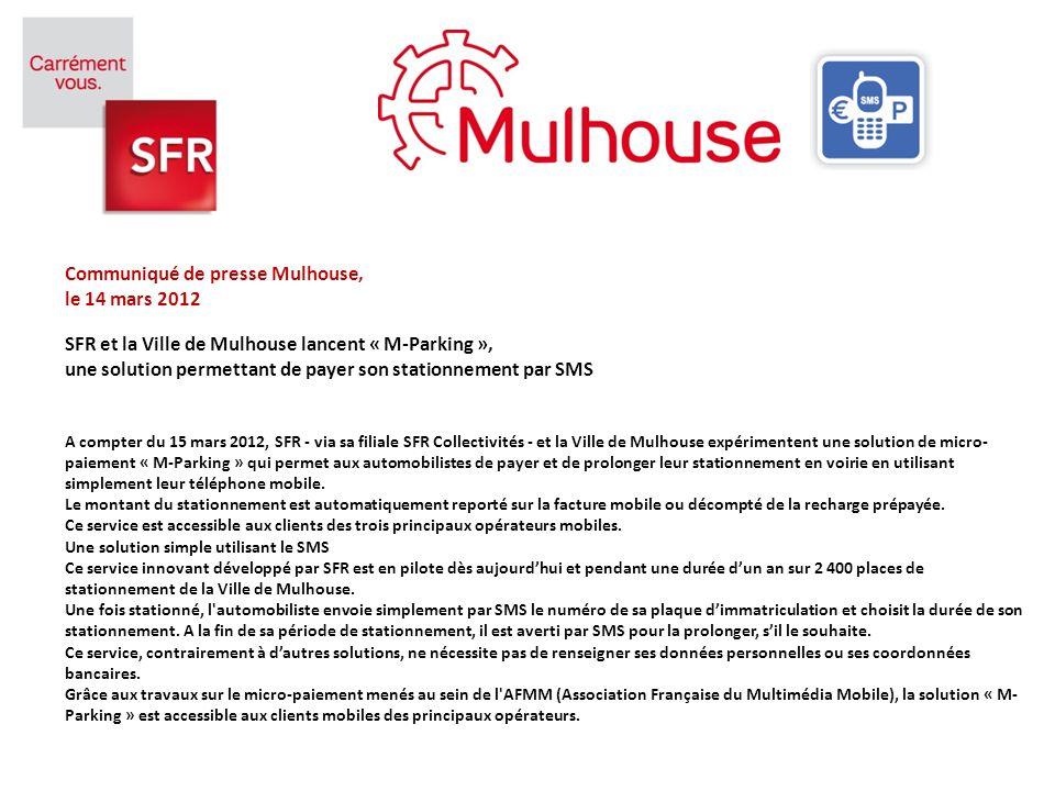 communiqu de presse mulhouse le 14 mars 2012 sfr et la ville de mulhouse lancent m parking. Black Bedroom Furniture Sets. Home Design Ideas