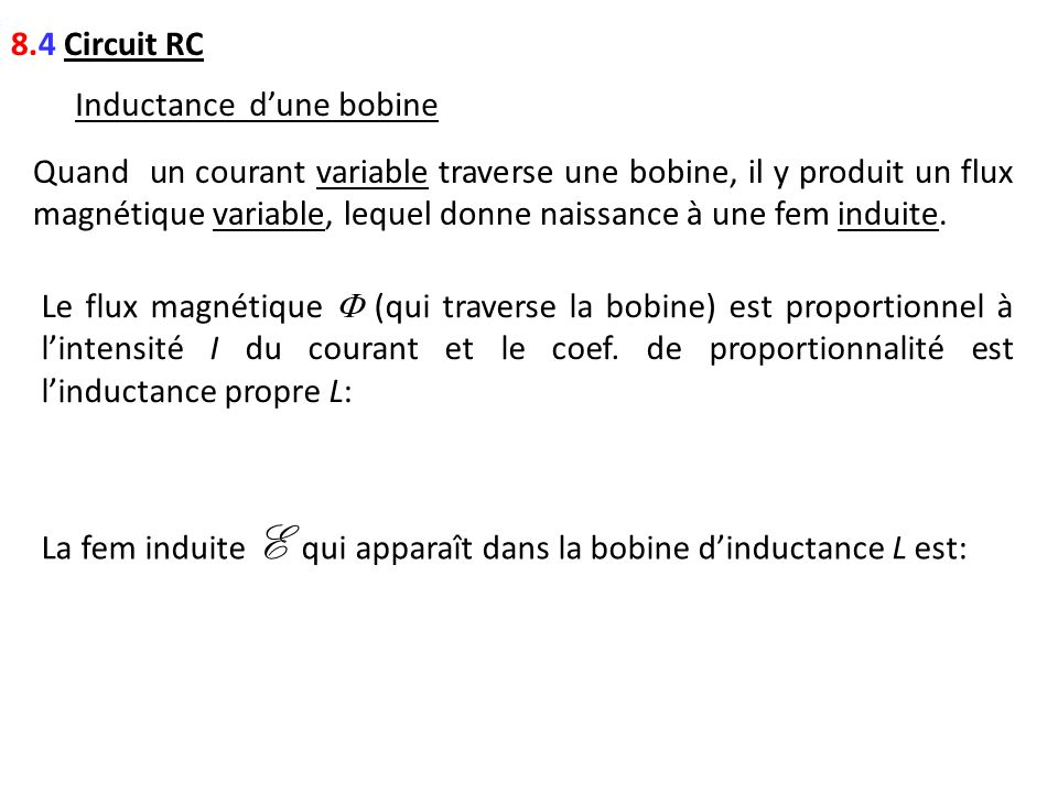 8.4 Circuit RC Inductance d'une bobine.