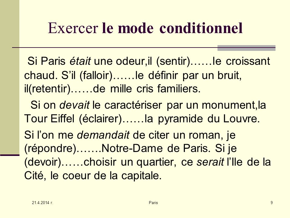 Exercer le mode conditionnel
