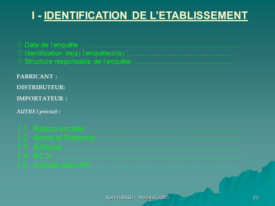 I - IDENTIFICATION DE L'ETABLISSEMENT