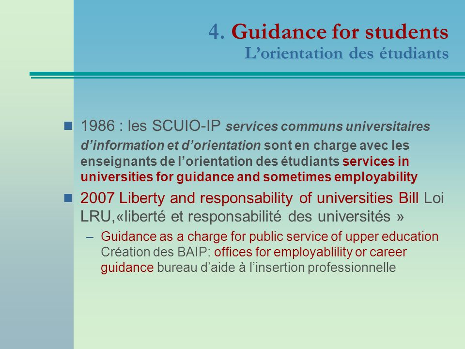 4. Guidance for students L'orientation des étudiants