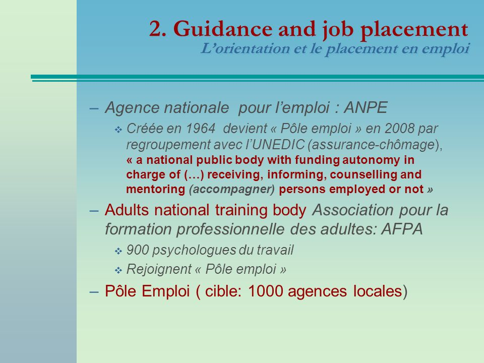 2. Guidance and job placement L'orientation et le placement en emploi