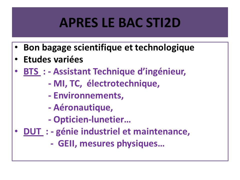 APRES LE BAC STI2D Bon bagage scientifique et technologique