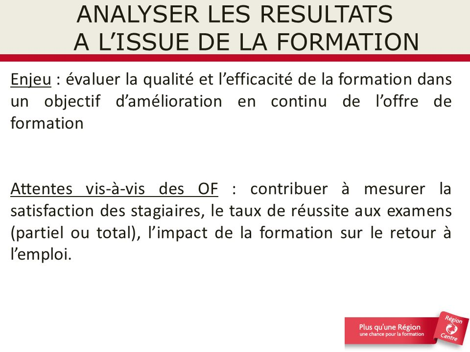 ANALYSER LES RESULTATS A L'ISSUE DE LA FORMATION