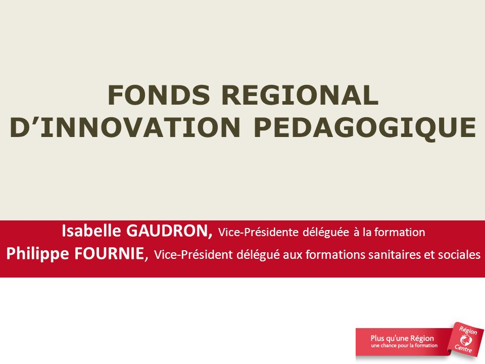 FONDS REGIONAL D'INNOVATION PEDAGOGIQUE