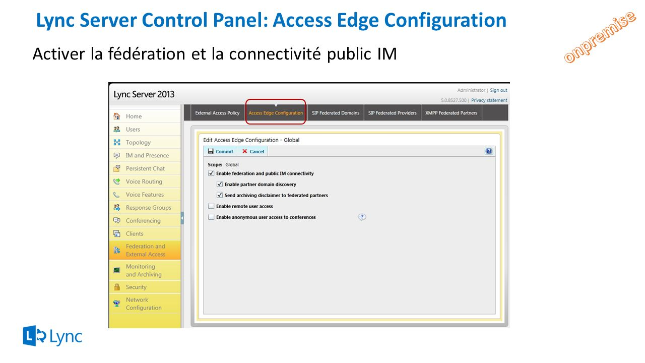 Lync Server Control Panel: Access Edge Configuration
