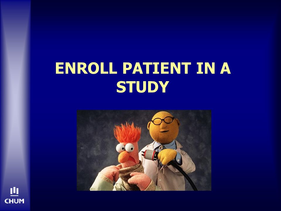 Enroll patient in a study