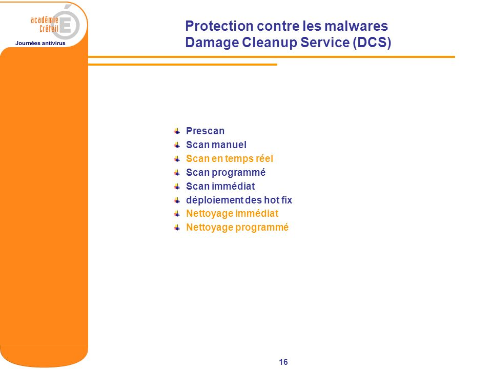 Protection contre les malwares Damage Cleanup Service (DCS)
