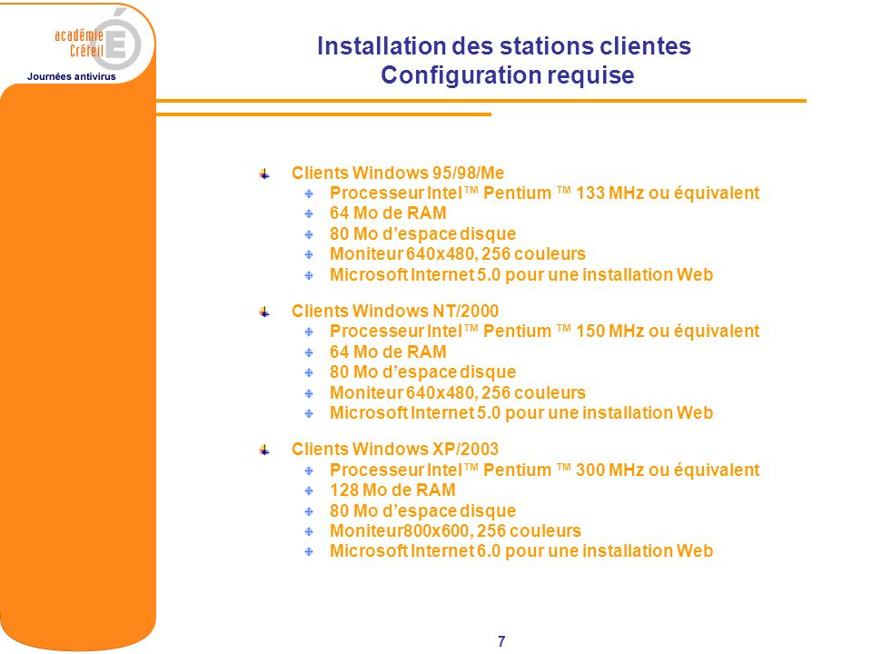 Installation des stations clientes Configuration requise