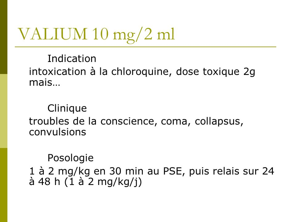 VALIUM 10 mg/2 ml Indication