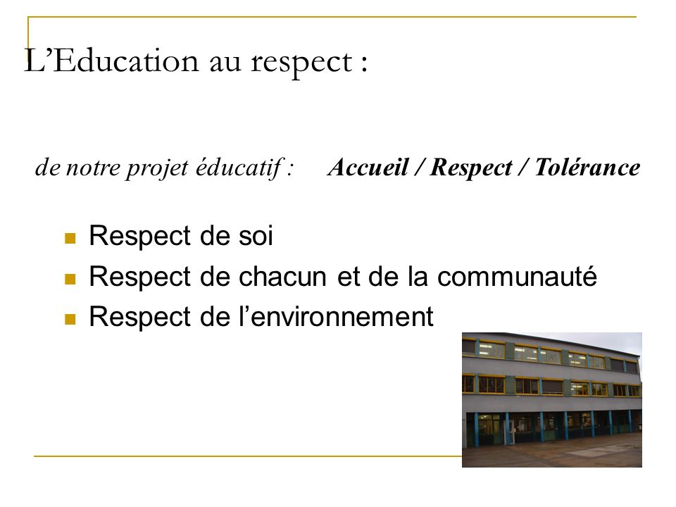 L'Education au respect :