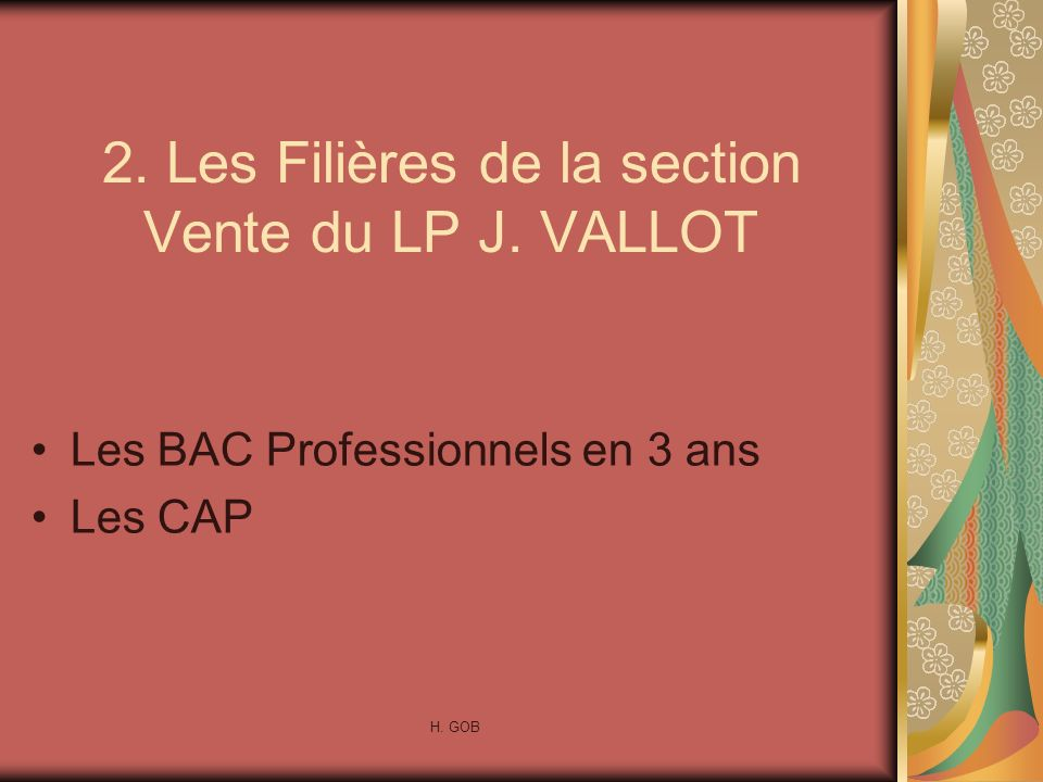 2. Les Filières de la section Vente du LP J. VALLOT