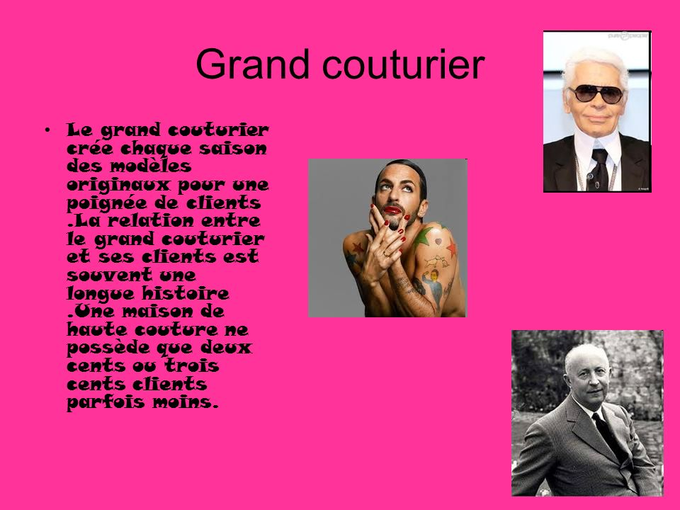Grand couturier
