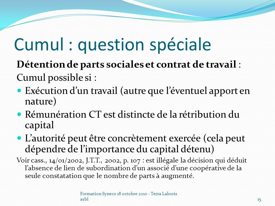 Cumul : question spéciale