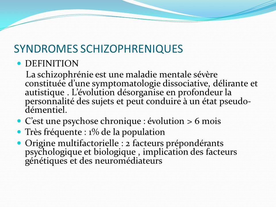 SYNDROMES SCHIZOPHRENIQUES