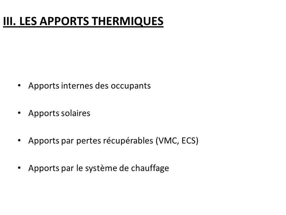 III. LES APPORTS THERMIQUES