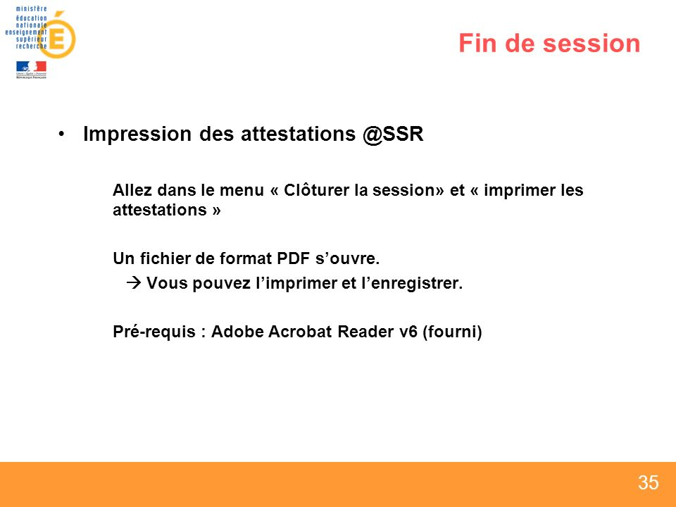 Fin de session Impression des attestations @SSR
