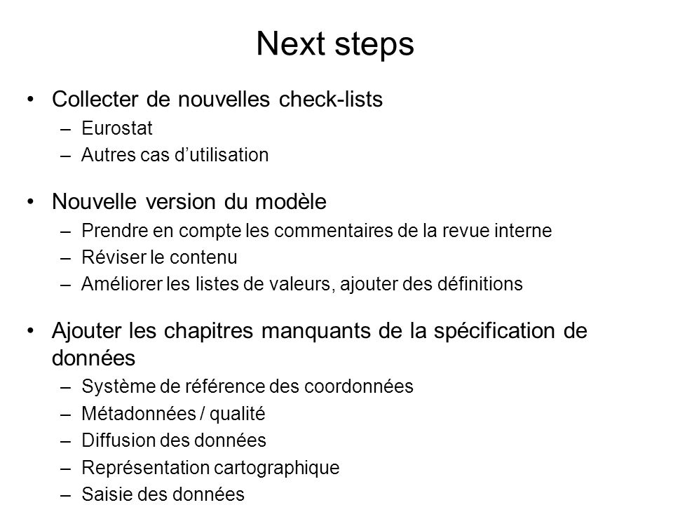 Next steps Collecter de nouvelles check-lists