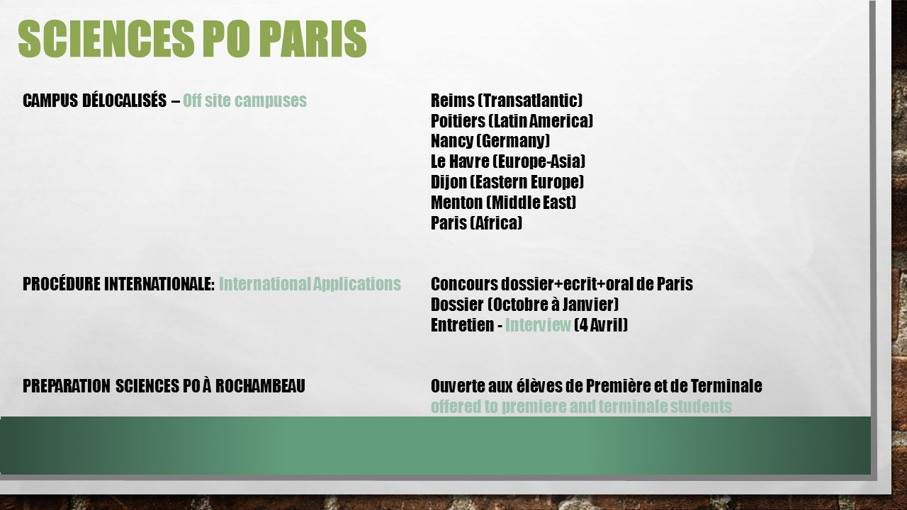 SCIENCES PO PARIS CAMPUS DÉLOCALISÉS – Off site campuses Reims (Transatlantic) Poitiers (Latin America)