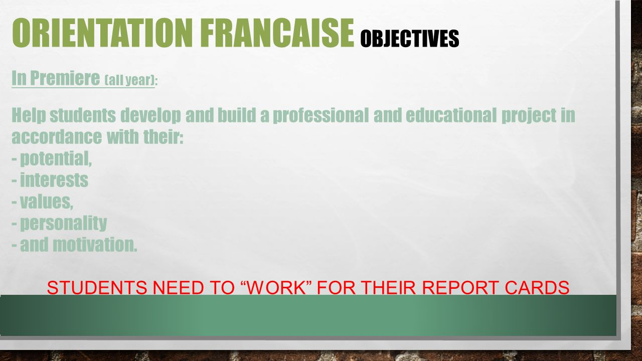ORIENTATION FRANCAISE obJECTIVES