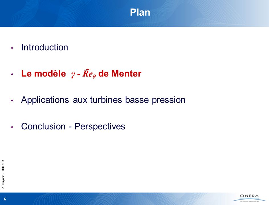 Plan Introduction Le modèle γ - R̃eθ de Menter