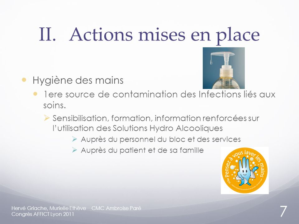 II. Actions mises en place