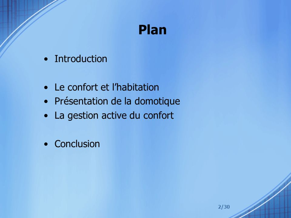 Plan Introduction Le confort et l'habitation