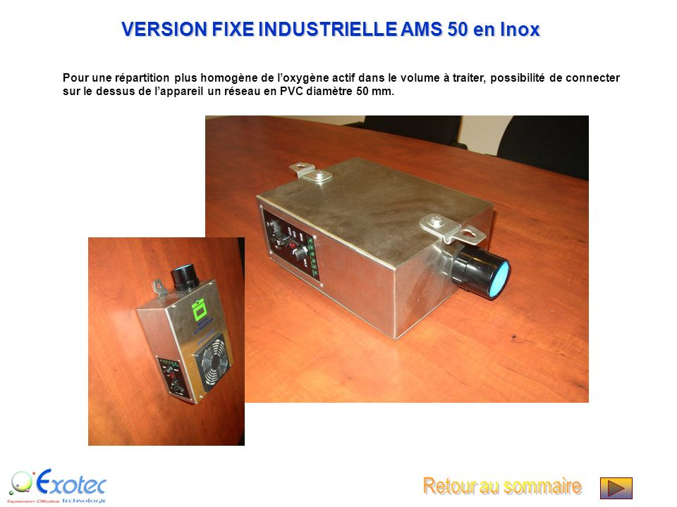 VERSION FIXE INDUSTRIELLE AMS 50 en Inox
