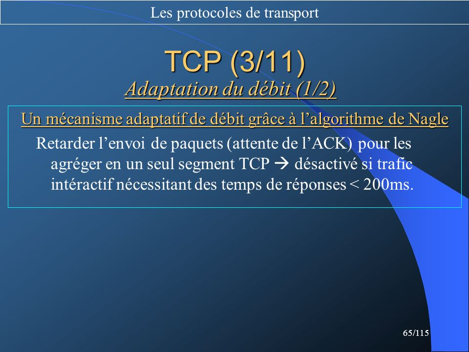 TCP (3/11) Adaptation du débit (1/2)