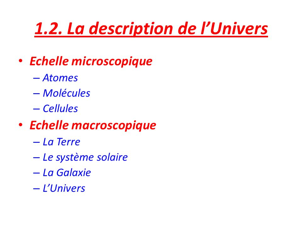 1.2. La description de l'Univers