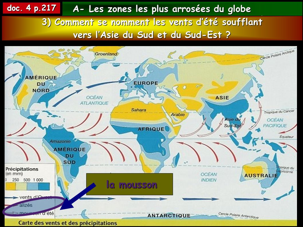 la mousson A- Les zones les plus arrosées du globe