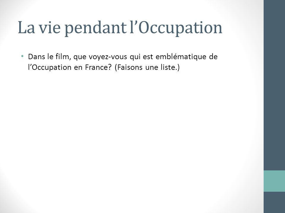 La vie pendant l'Occupation