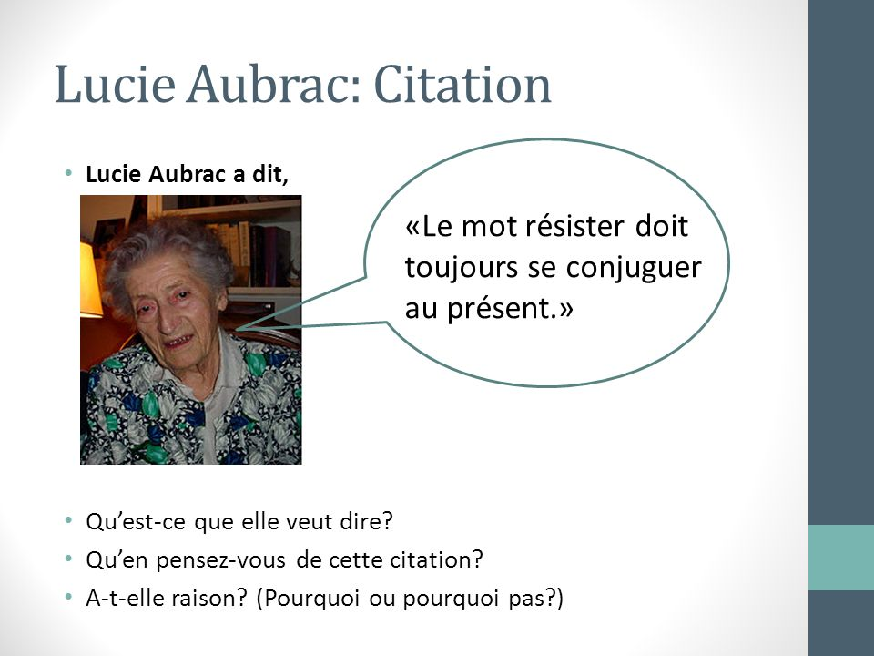 Lucie Aubrac: Citation