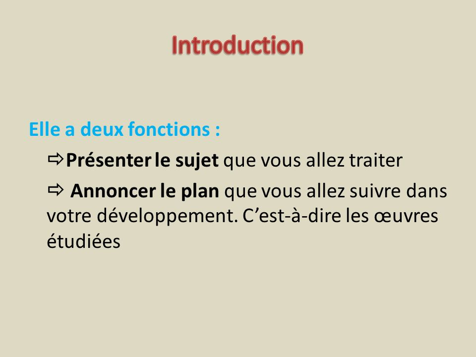 Introduction Elle a deux fonctions :