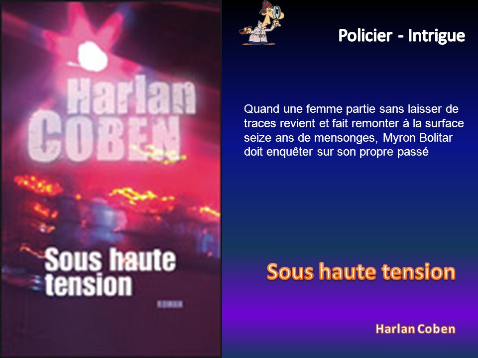 Sous haute tension Policier - Intrigue Harlan Coben