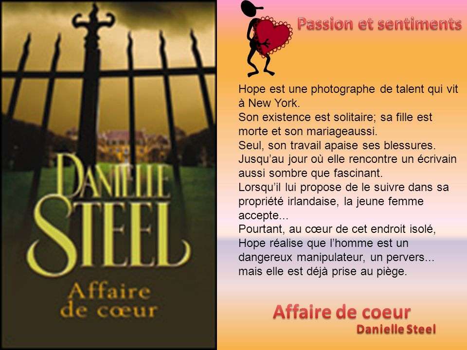 Affaire de coeur Passion et sentiments Danielle Steel
