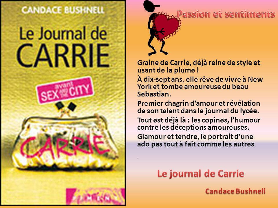 Passion et sentiments Le journal de Carrie