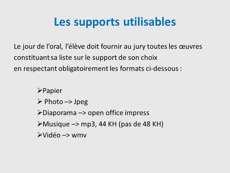 Les supports utilisables