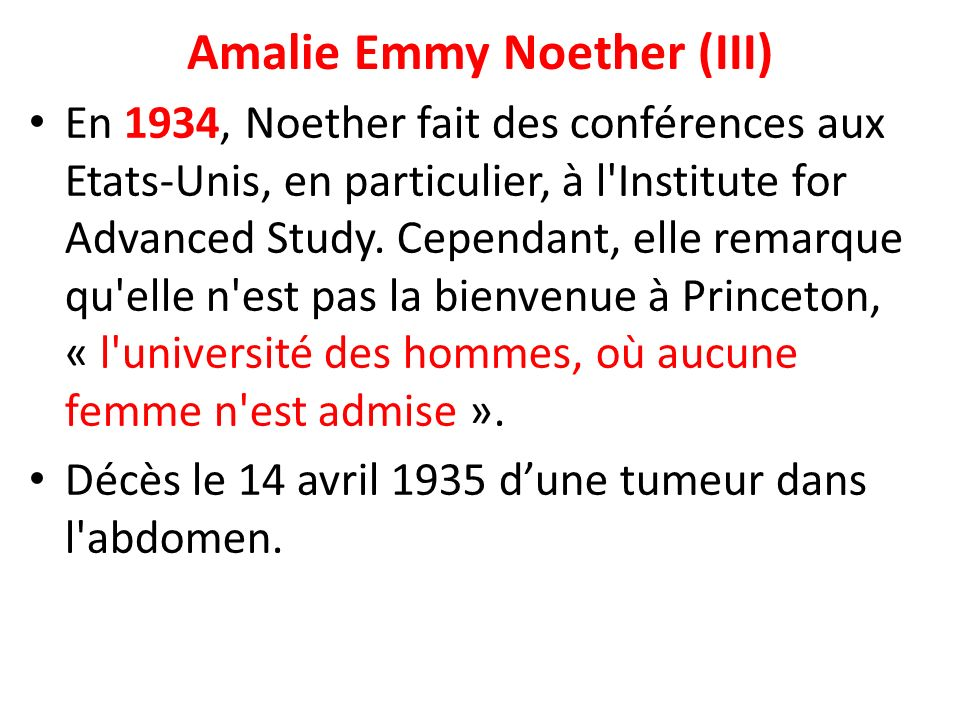 Amalie Emmy Noether (III)