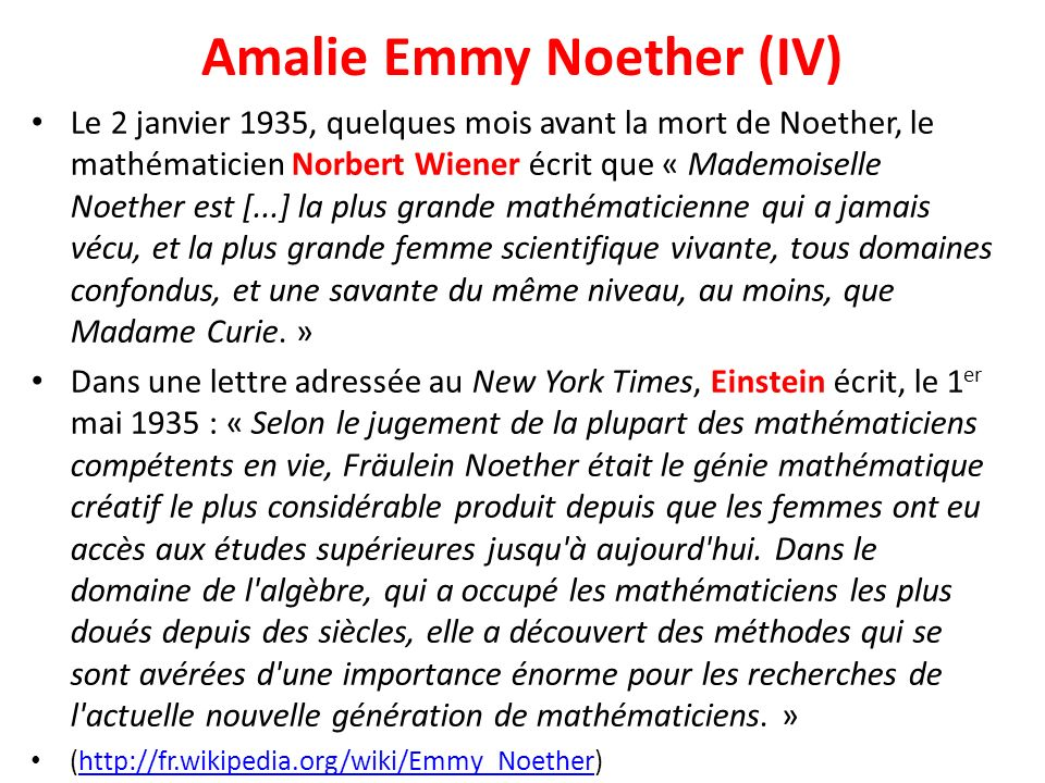 Amalie Emmy Noether (IV)