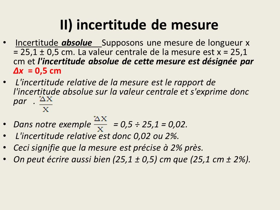 II) incertitude de mesure