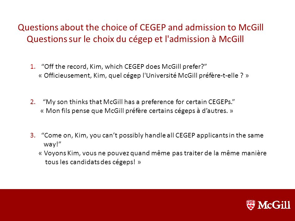 Questions about the choice of CEGEP and admission to McGill