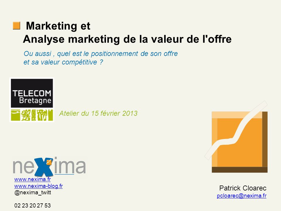 Marketing et Analyse marketing de la valeur de l offre