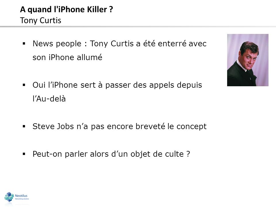 A quand l iPhone Killer Tony Curtis